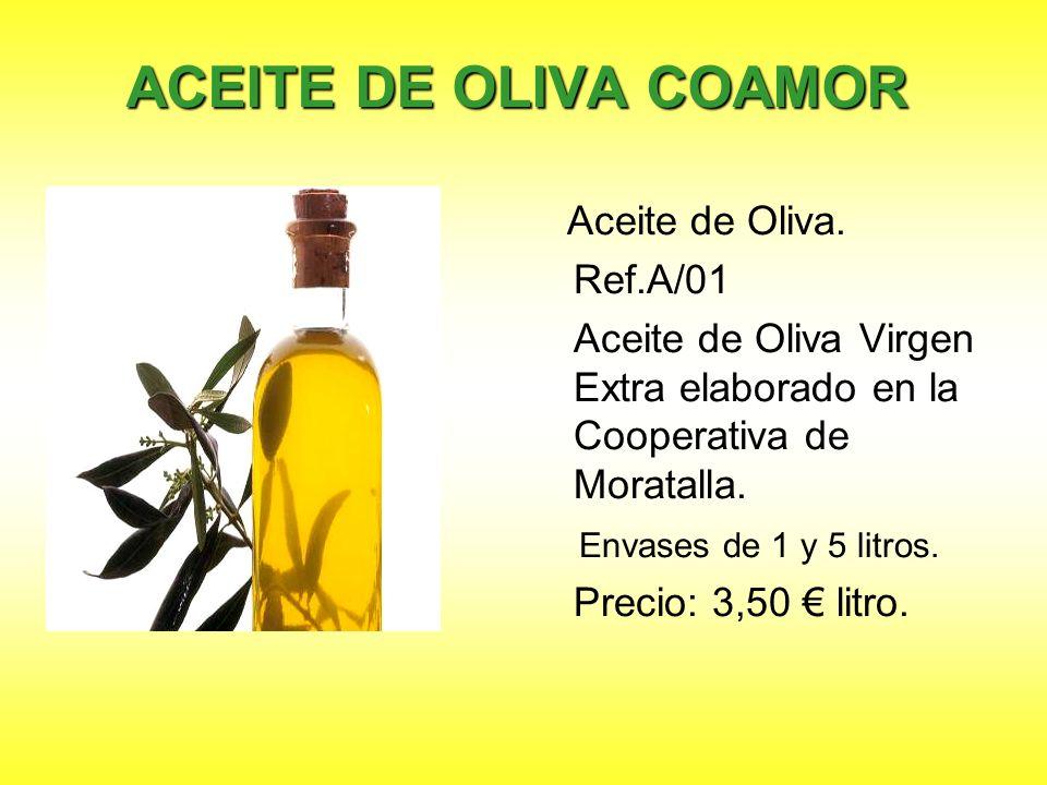 ACEITE DE OLIVA COAMOR Ref.A/01