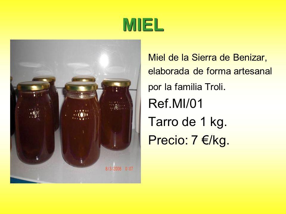 MIEL Ref.MI/01 Tarro de 1 kg. Precio: 7 €/kg.