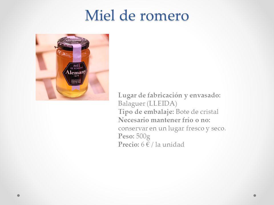 Miel de romero Lugar de fabricación y envasado: Balaguer (LLEIDA)