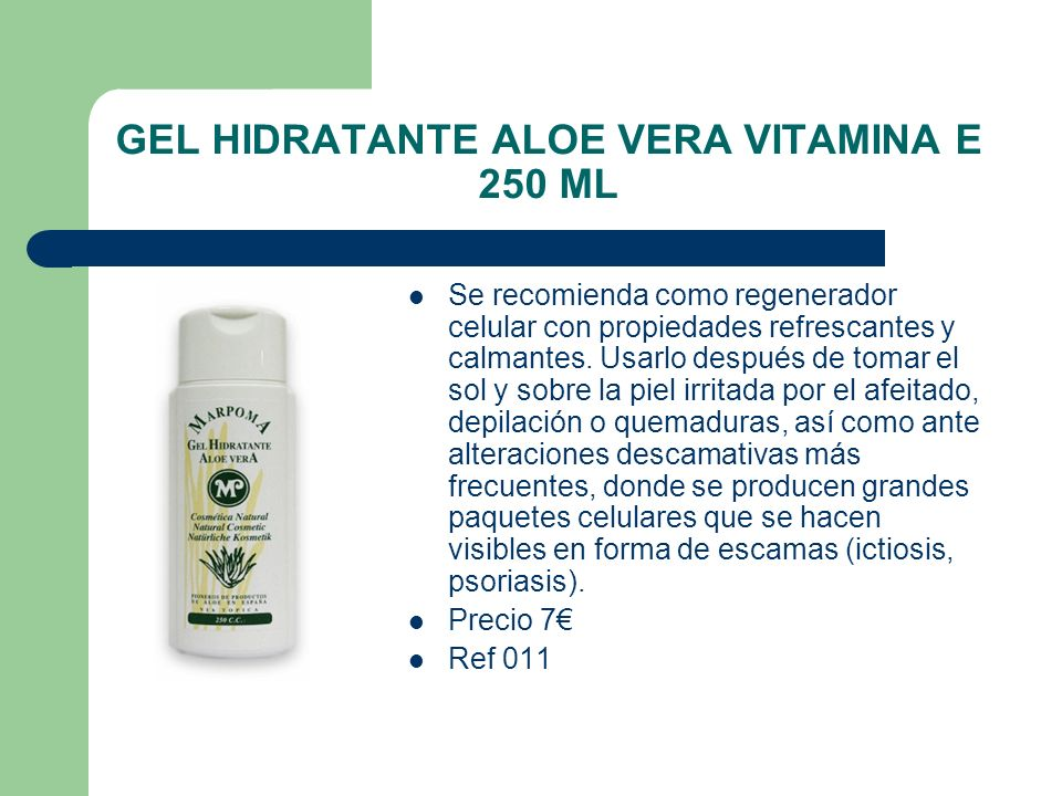 GEL HIDRATANTE ALOE VERA VITAMINA E 250 ML