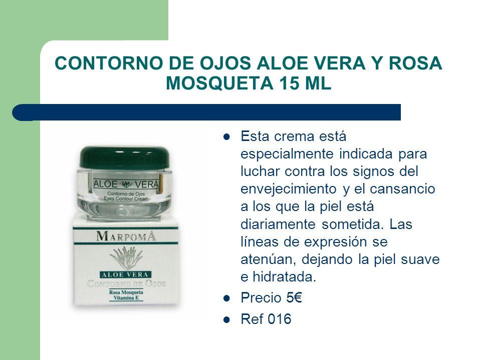 CONTORNO DE OJOS ALOE VERA Y ROSA MOSQUETA 15 ML