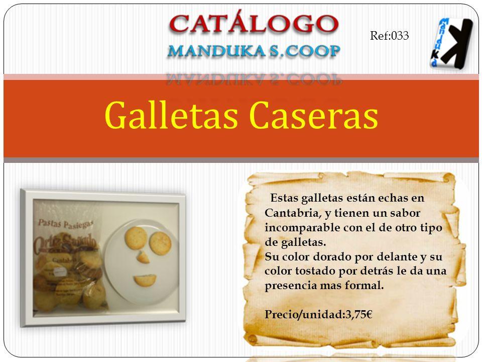Ref:033 Galletas Caseras. Estas galletas están echas en Cantabria, y tienen un sabor incomparable con el de otro tipo de galletas.