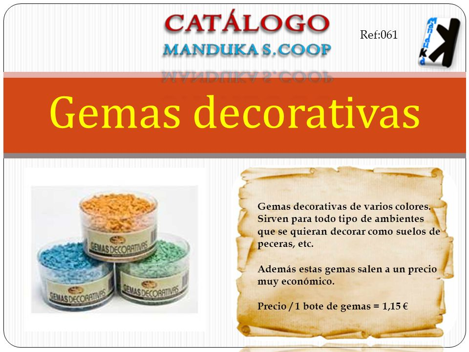 Gemas decorativas Ref:061 Gemas decorativas de varios colores.