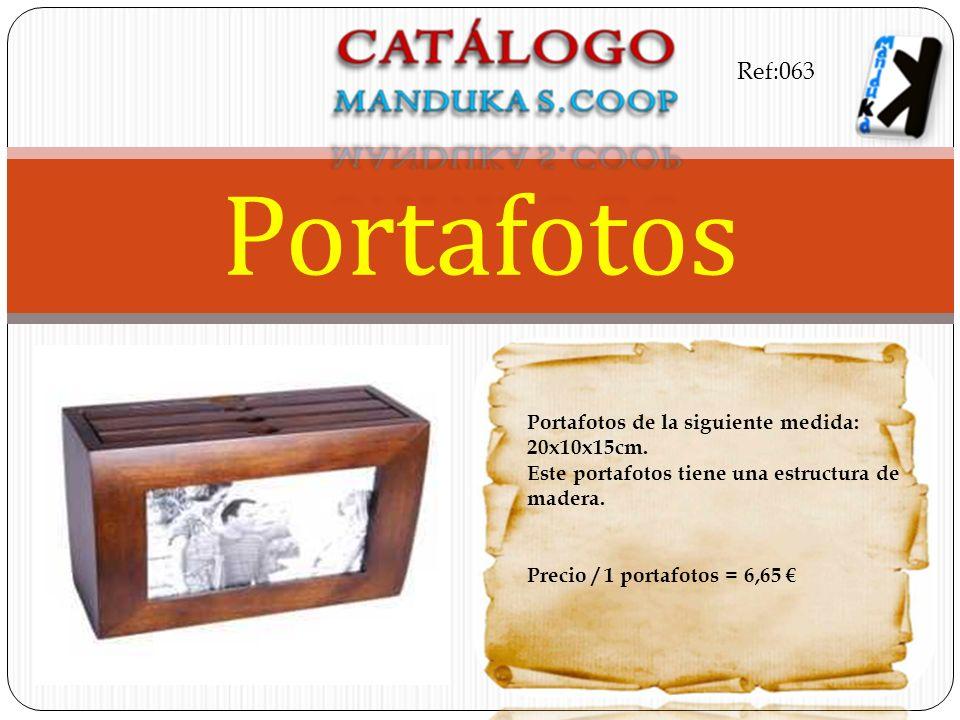 Portafotos Ref:063 Portafotos de la siguiente medida: 20x10x15cm.