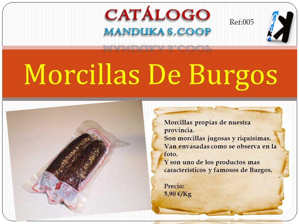 Morcillas De Burgos Ref:005 Morcillas propias de nuestra provincia.