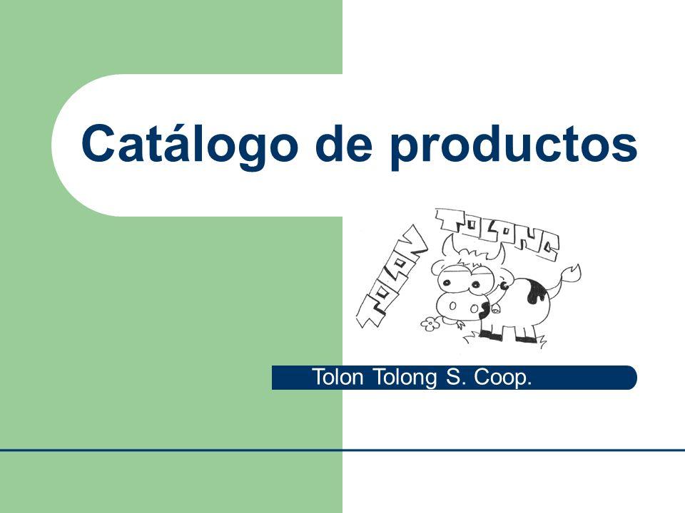 Catálogo de productos Tolon Tolong S. Coop.