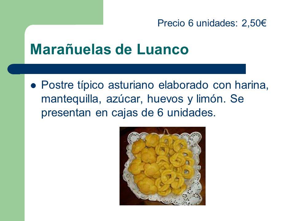 Precio 6 unidades: 2,50€ Marañuelas de Luanco.