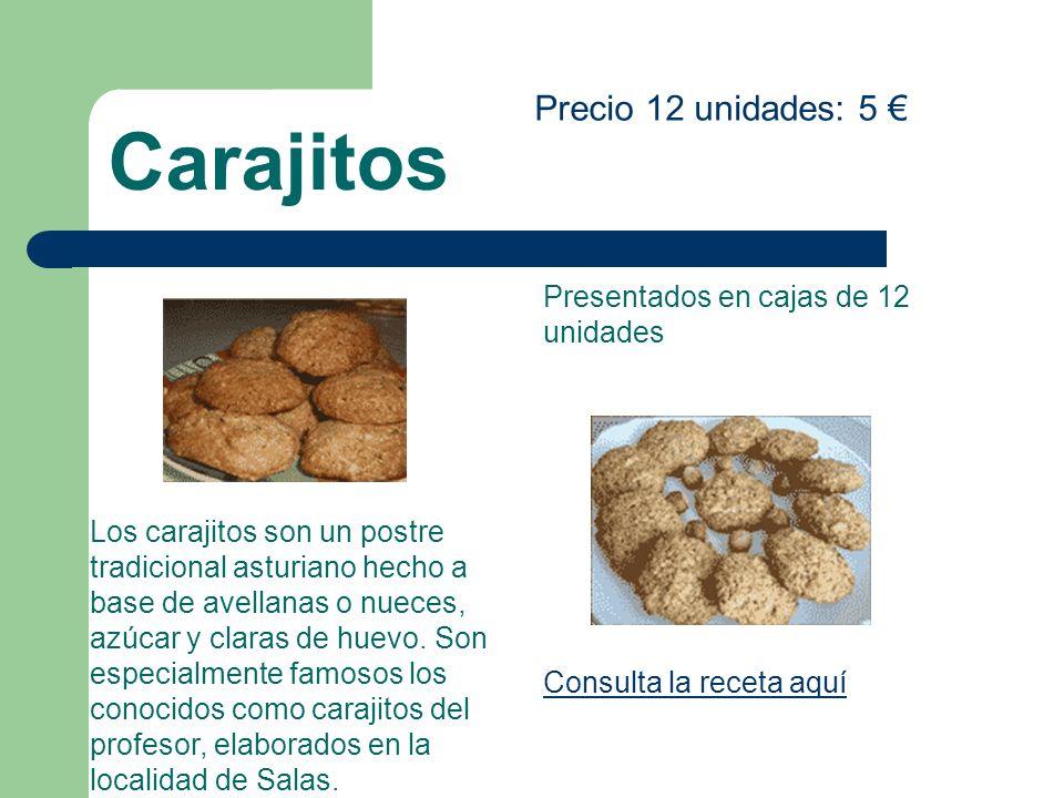 Carajitos Precio 12 unidades: 5 € Presentados en cajas de 12 unidades