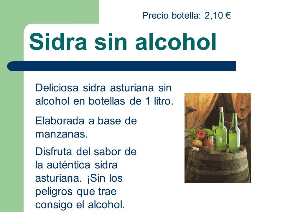 Precio botella: 2,10 € Sidra sin alcohol. Deliciosa sidra asturiana sin alcohol en botellas de 1 litro.
