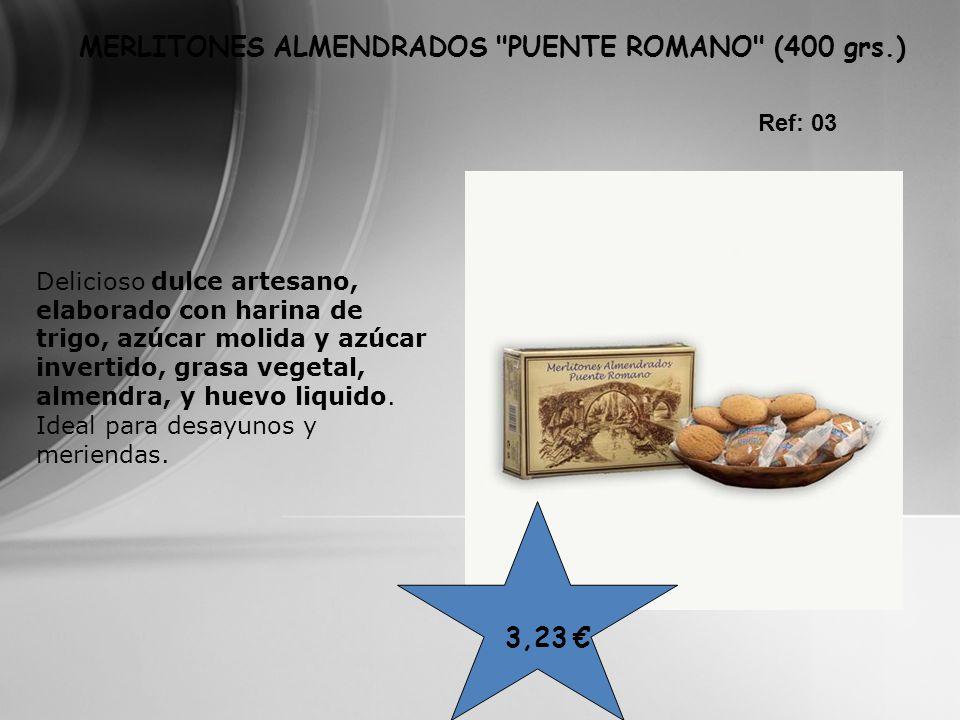 MERLITONES ALMENDRADOS PUENTE ROMANO (400 grs.)