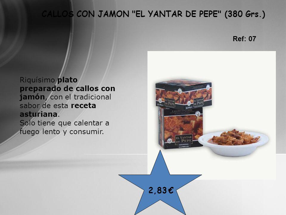 CALLOS CON JAMON EL YANTAR DE PEPE (380 Grs.)