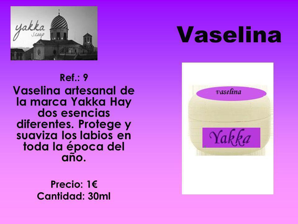 Vaselina Ref.: 9. Vaselina artesanal de la marca Yakka Hay dos esencias diferentes. Protege y suaviza los labios en toda la época del año.