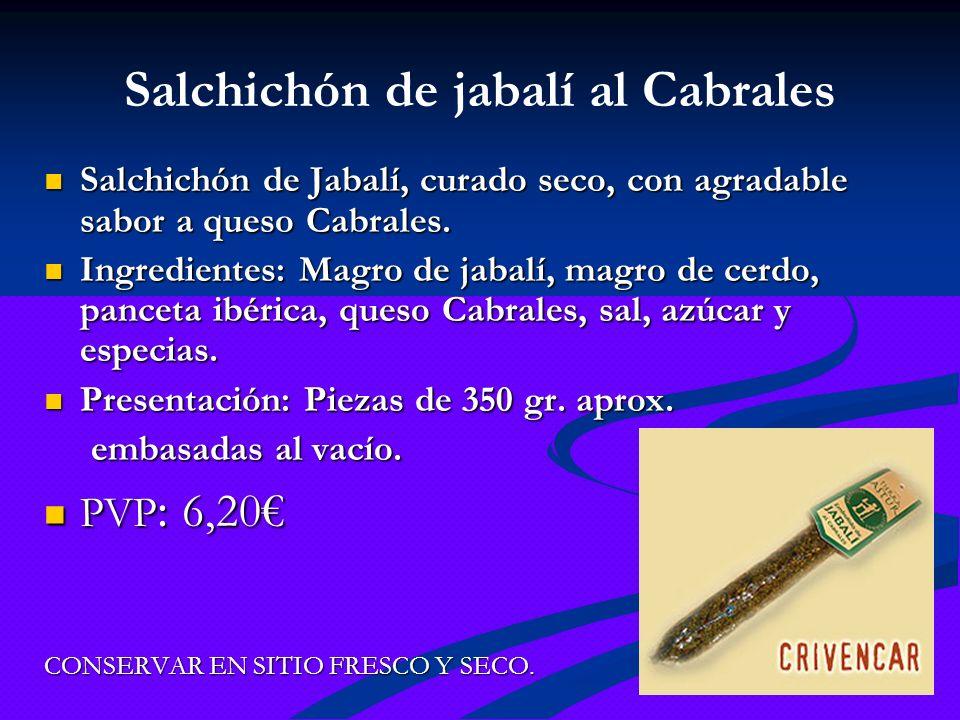 Salchichón de jabalí al Cabrales