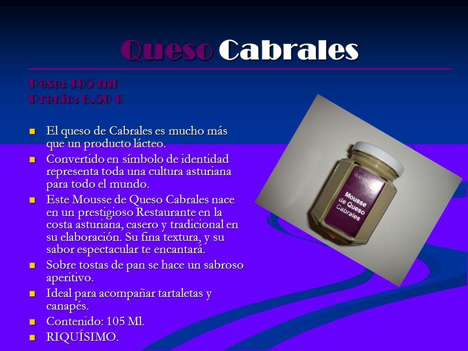 Queso Cabrales Peso: 105 ml Precio: 6.50 €