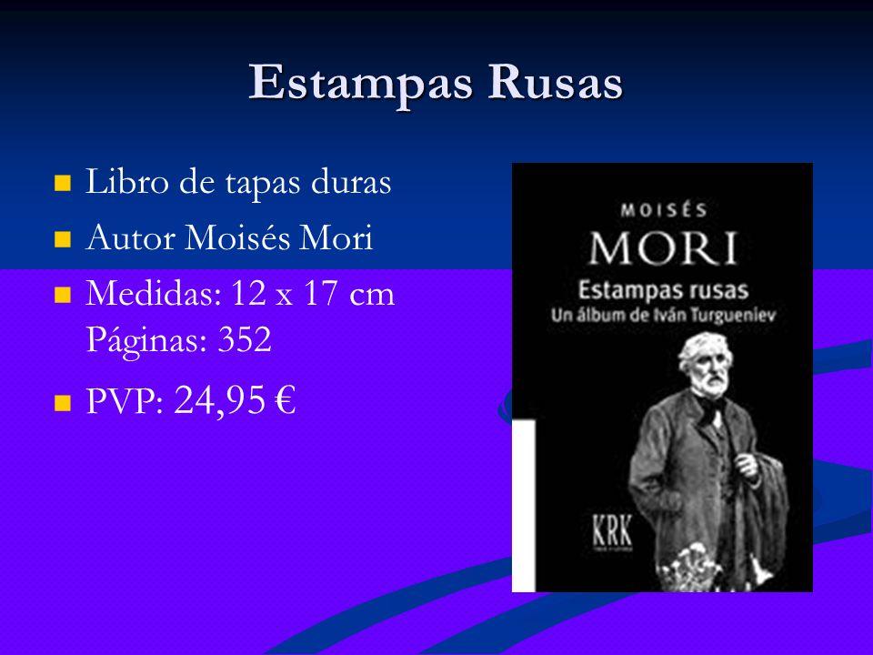 Estampas Rusas Libro de tapas duras Autor Moisés Mori