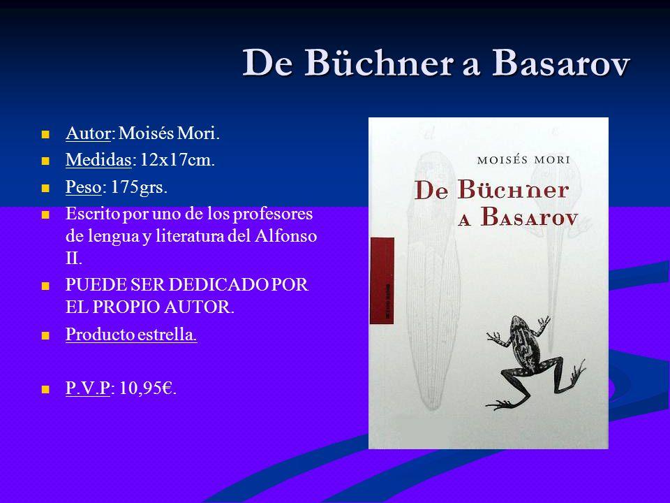 De Büchner a Basarov Autor: Moisés Mori. Medidas: 12x17cm.