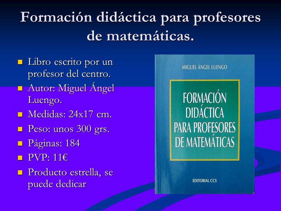 Formación didáctica para profesores de matemáticas.