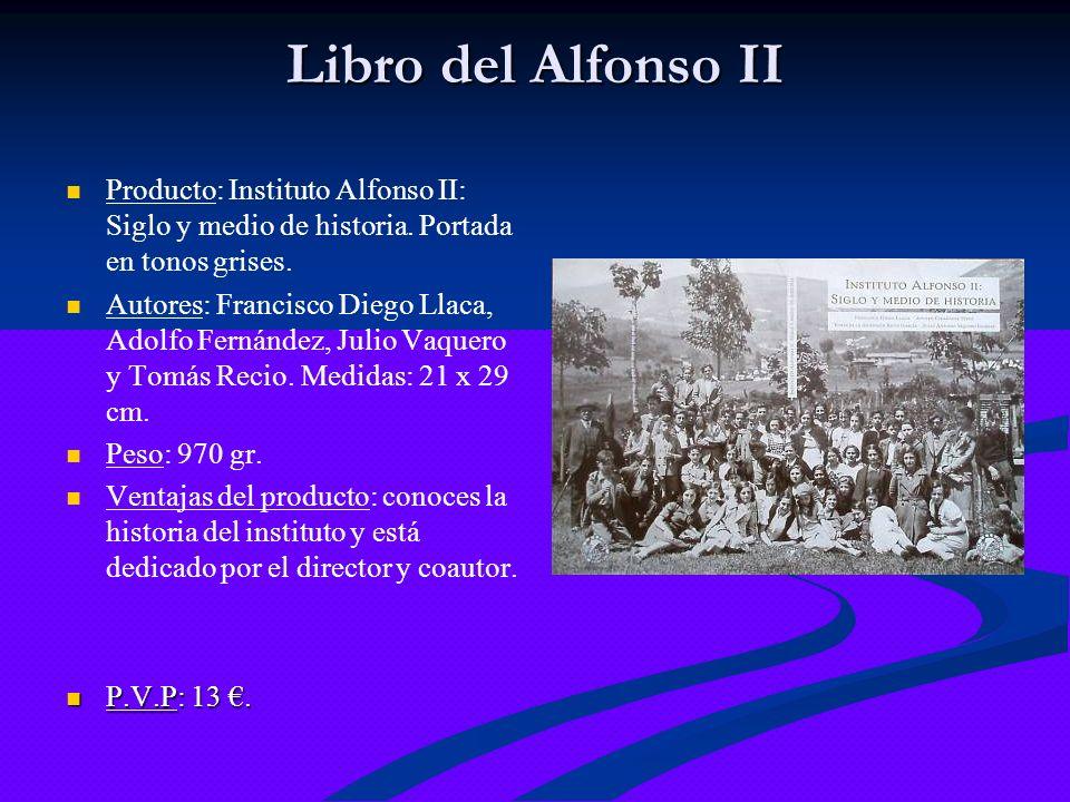 Libro del Alfonso II Producto: Instituto Alfonso II: Siglo y medio de historia. Portada en tonos grises.