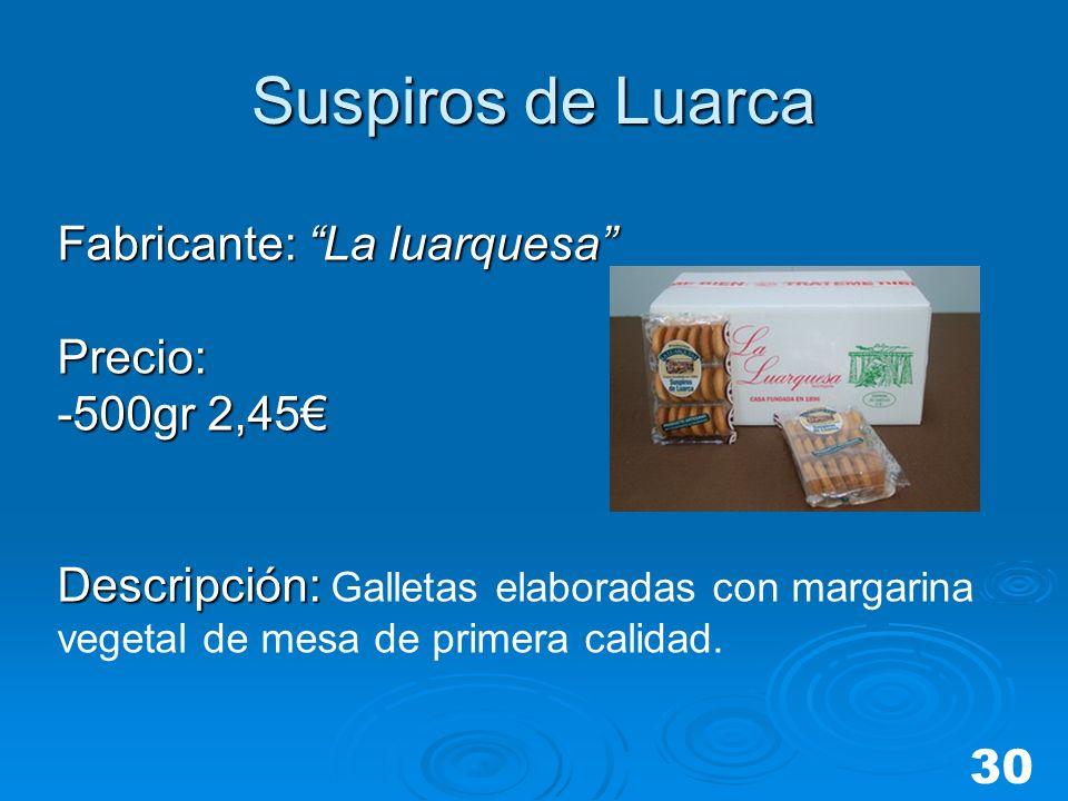 Suspiros de Luarca Fabricante: La luarquesa Precio: -500gr 2,45€