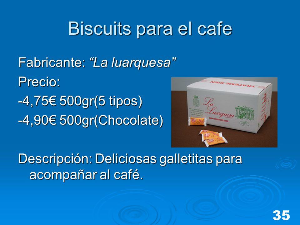 Biscuits para el cafe Fabricante: La luarquesa Precio: