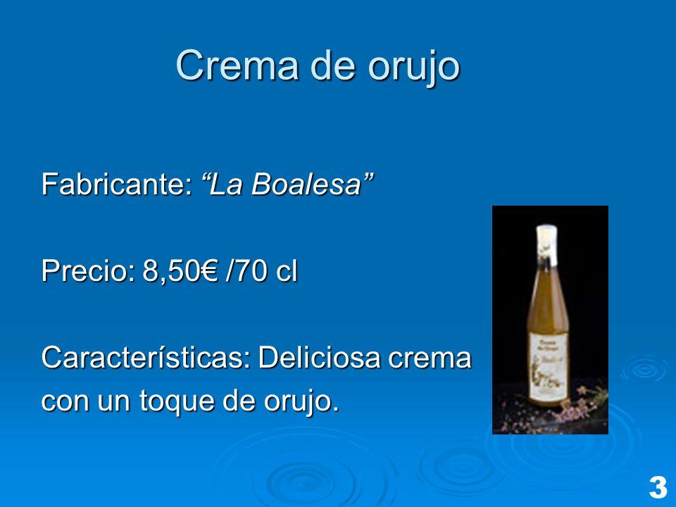 Crema de orujo Fabricante: La Boalesa Precio: 8,50€ /70 cl