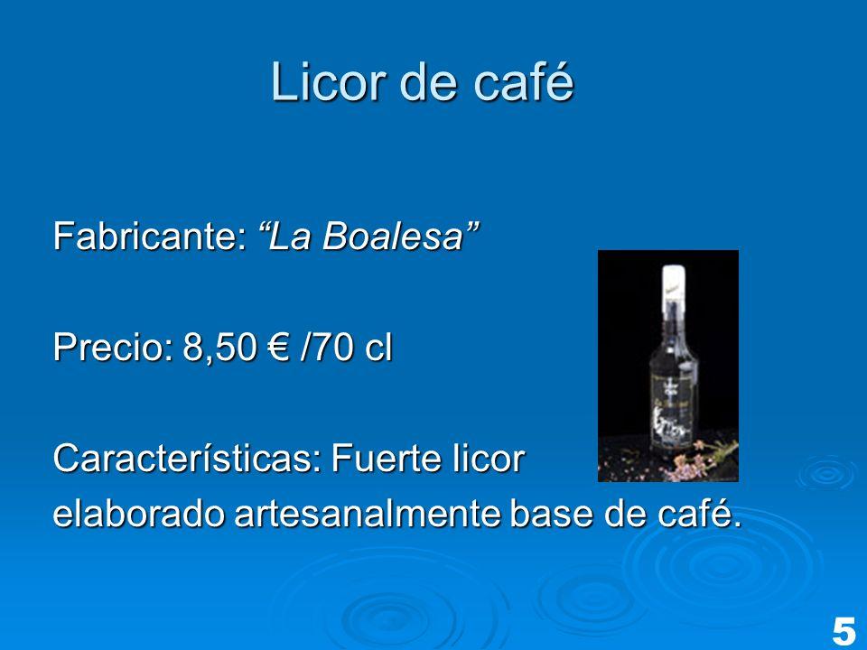 Licor de café Fabricante: La Boalesa Precio: 8,50 € /70 cl