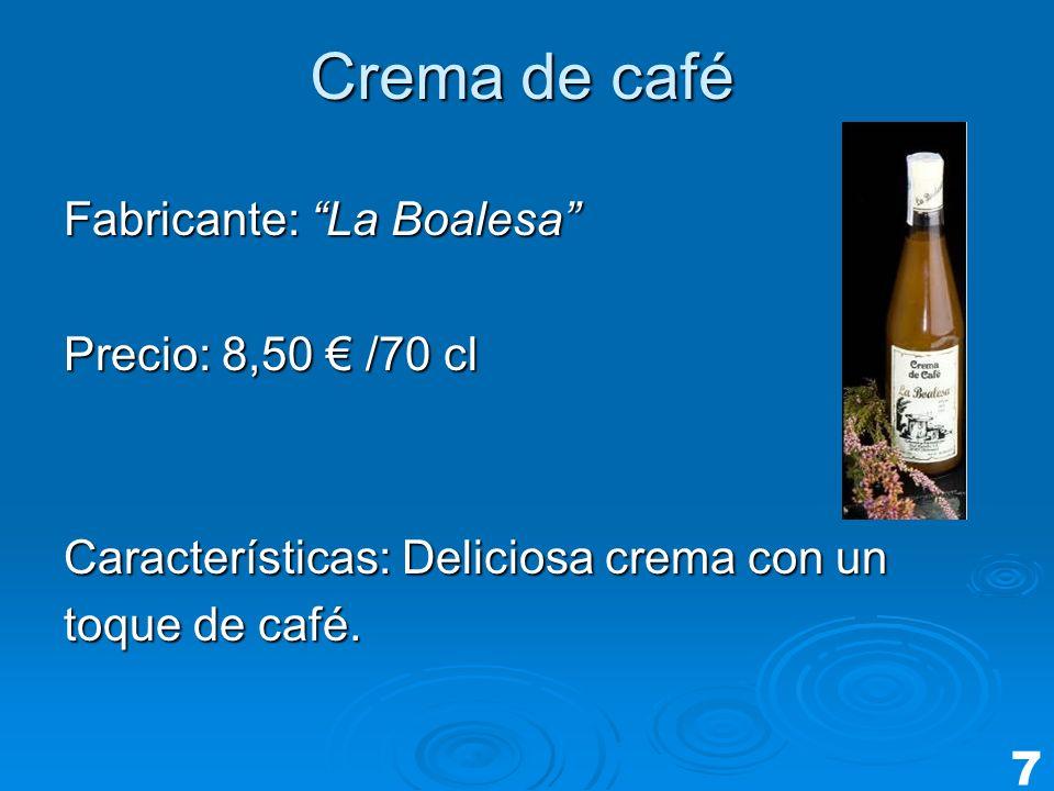Crema de café Fabricante: La Boalesa Precio: 8,50 € /70 cl