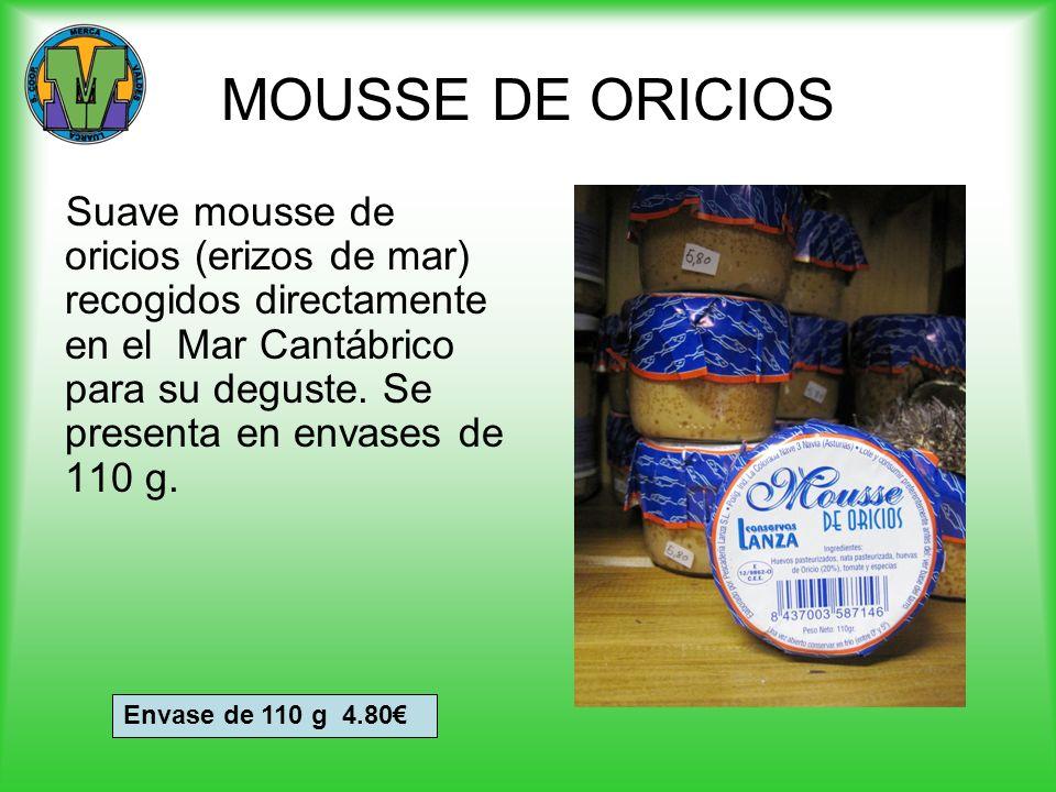 MOUSSE DE ORICIOS