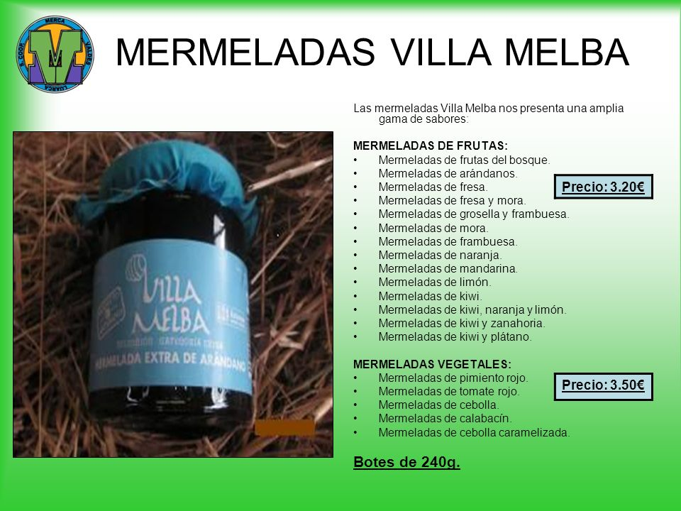 MERMELADAS VILLA MELBA