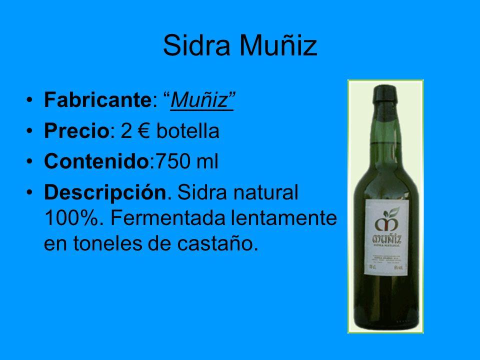 Sidra Muñiz Fabricante: Muñiz Precio: 2 € botella Contenido:750 ml