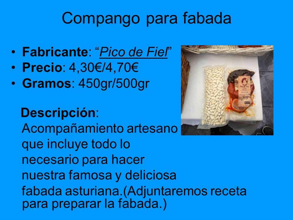 Compango para fabada Fabricante: Pico de Fiel Precio: 4,30€/4,70€
