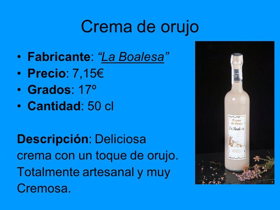 Crema de orujo Fabricante: La Boalesa Precio: 7,15€ Grados: 17º