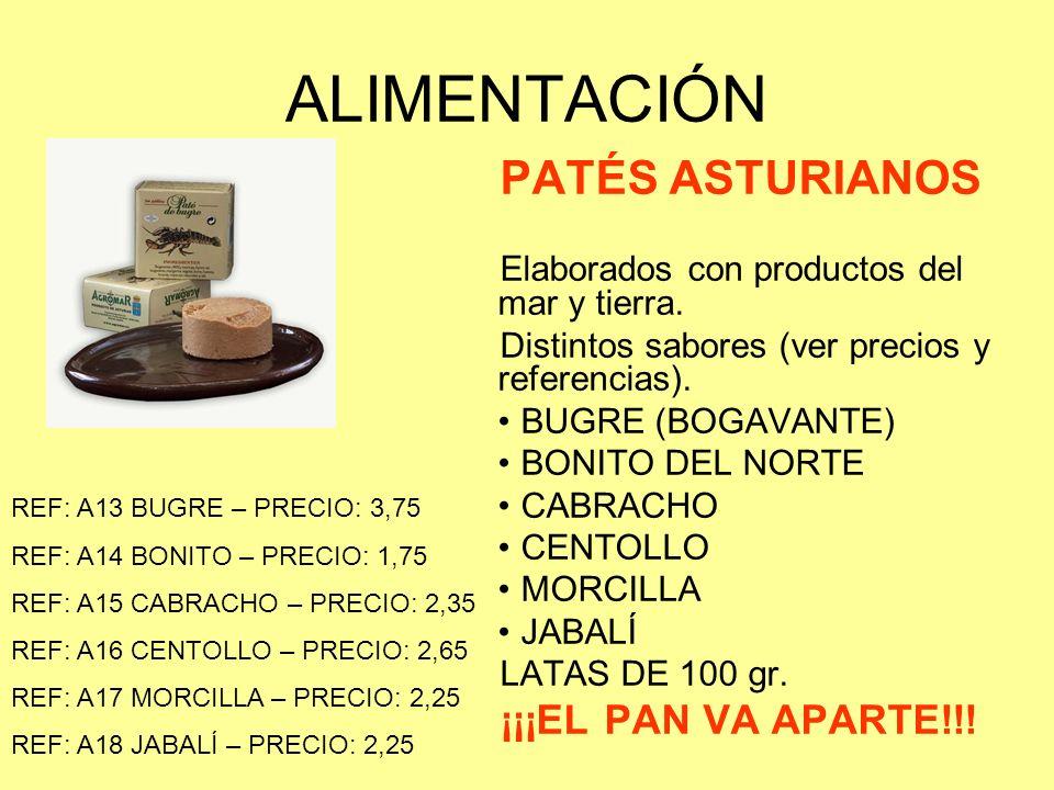 ALIMENTACIÓN PATÉS ASTURIANOS ¡¡¡EL PAN VA APARTE!!!