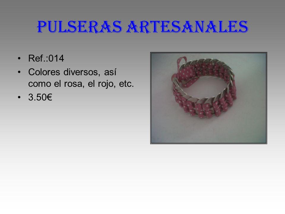 Pulseras artesanales Ref.:014