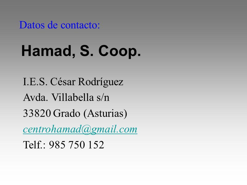 Hamad, S. Coop. Datos de contacto: I.E.S. César Rodríguez