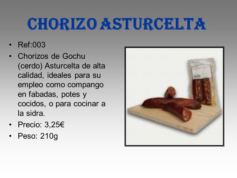 CHORIZO ASTURCELTA Ref:003