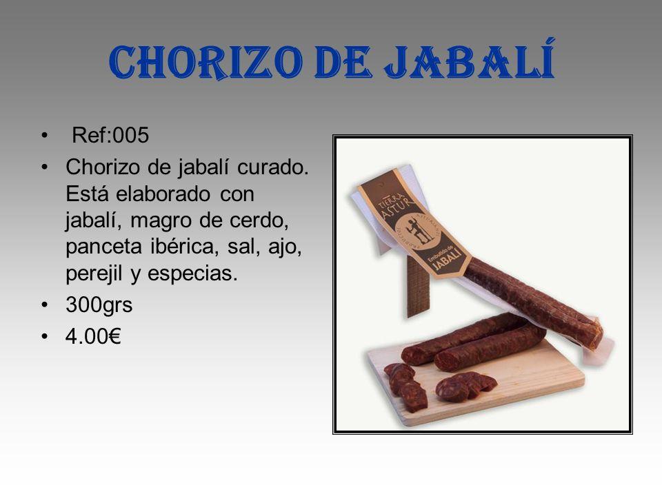 Chorizo de jabalí Ref:005. Chorizo de jabalí curado. Está elaborado con jabalí, magro de cerdo, panceta ibérica, sal, ajo, perejil y especias.