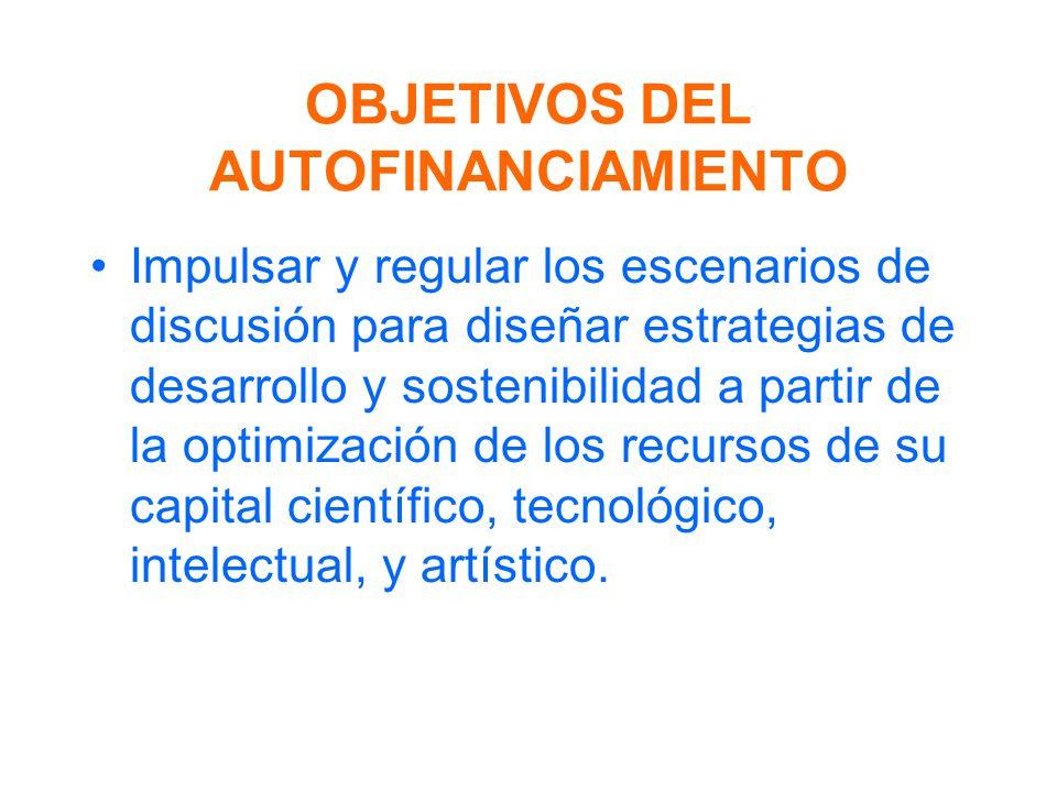 OBJETIVOS DEL AUTOFINANCIAMIENTO