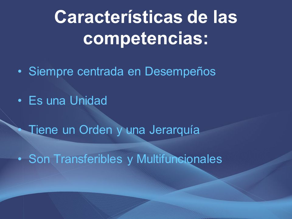 Características de las competencias: