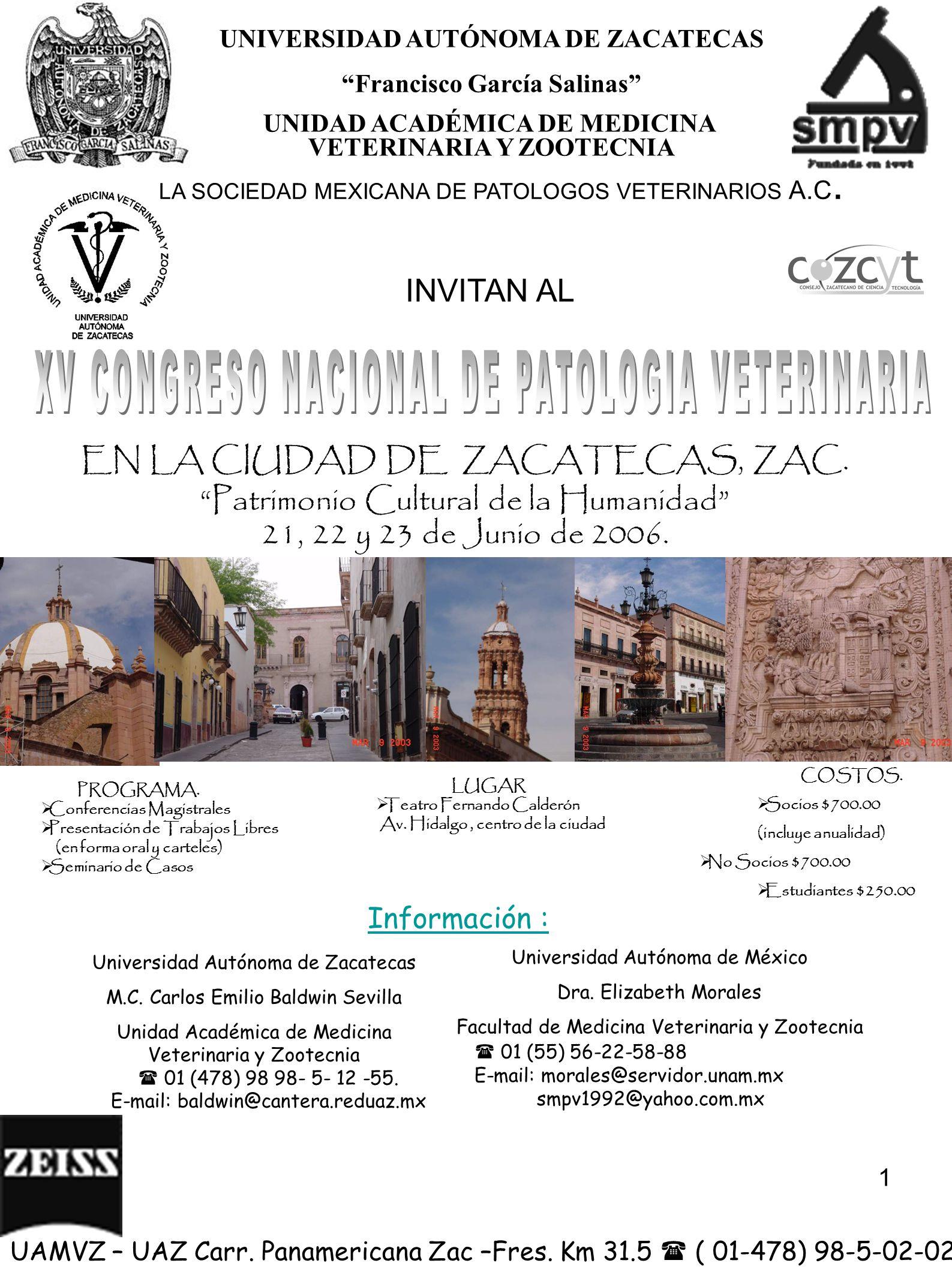 EN LA CIUDAD DE ZACATECAS, ZAC. Patrimonio Cultural de la Humanidad