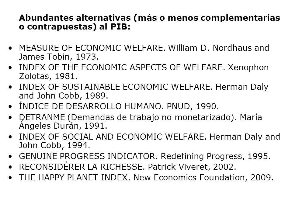 Abundantes alternativas (más o menos complementarias o contrapuestas) al PIB: