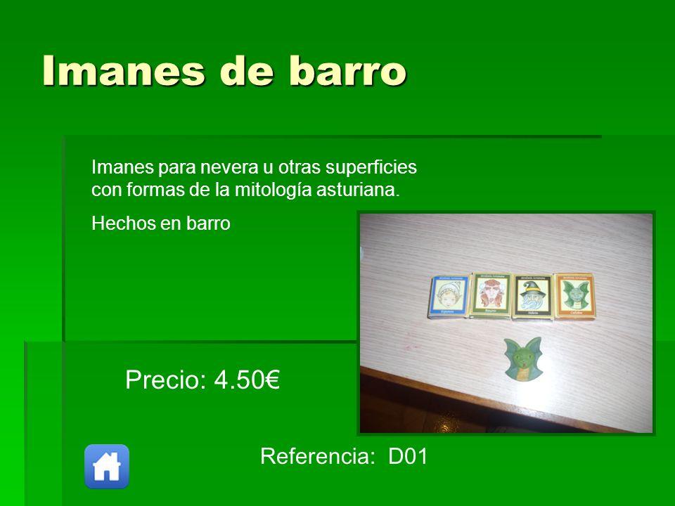 Imanes de barro Precio: 4.50€ Referencia: D01