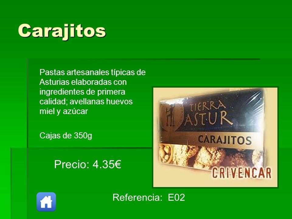 Carajitos Precio: 4.35€ Referencia: E02