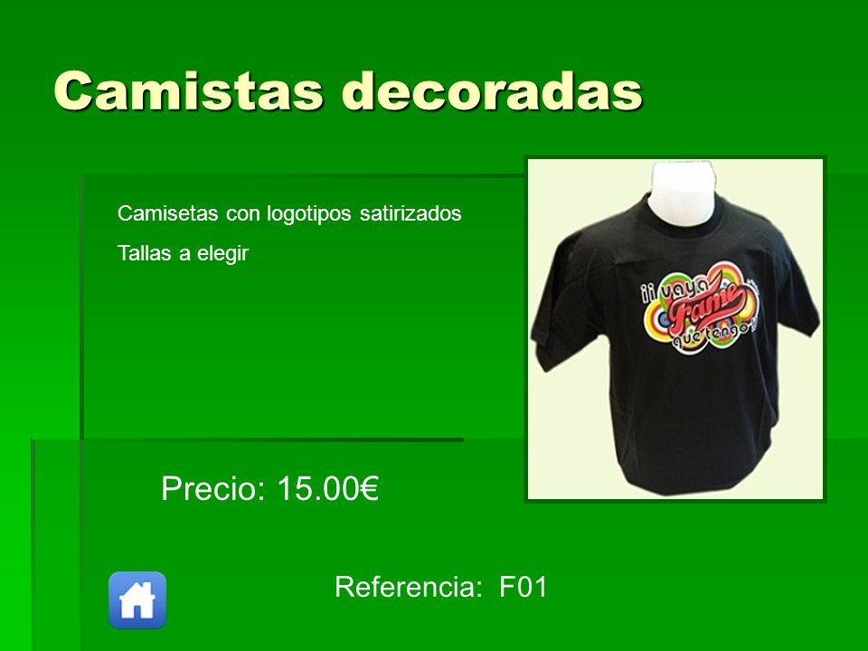 Camistas decoradas Precio: 15.00€ Referencia: F01