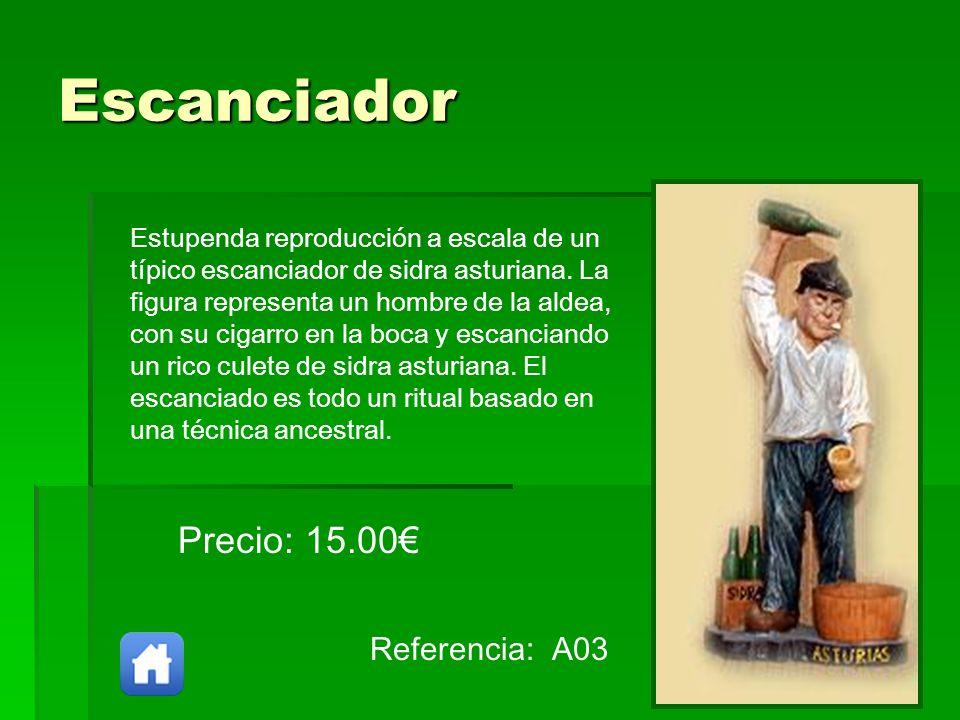 Escanciador Precio: 15.00€ Referencia: A03