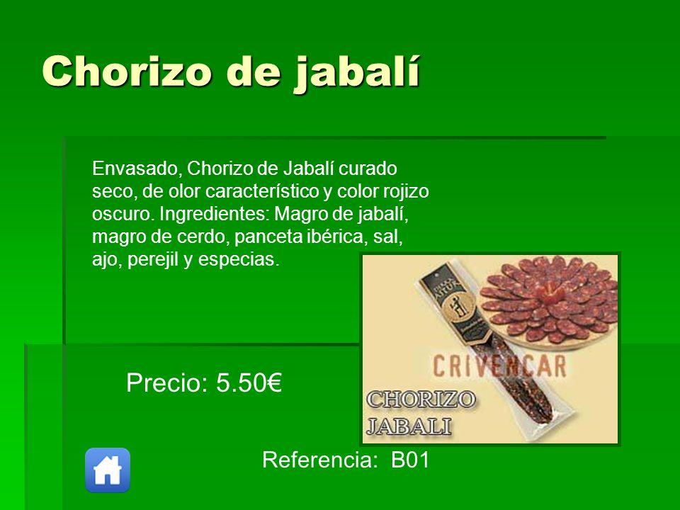 Chorizo de jabalí Precio: 5.50€ Referencia: B01