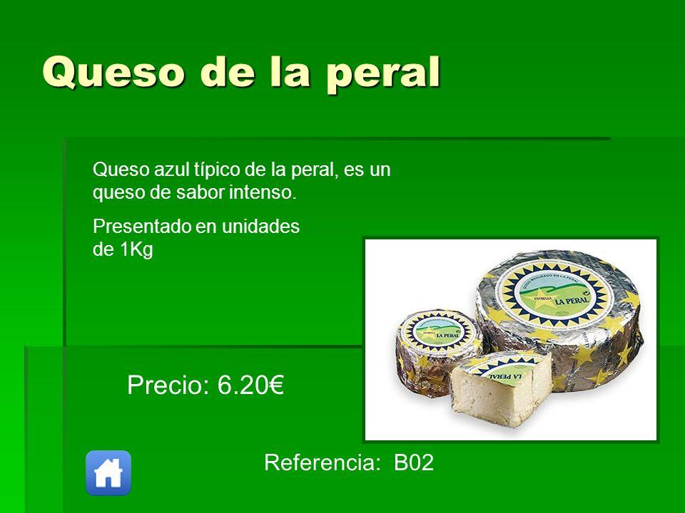 Queso de la peral Precio: 6.20€ Referencia: B02