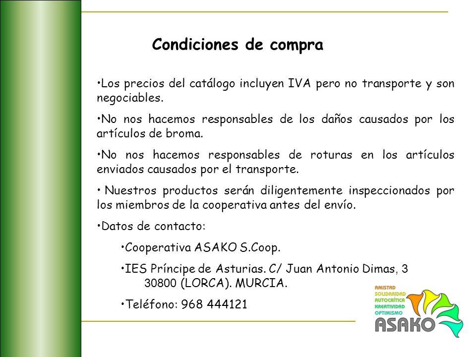 Condiciones de compra Los precios del catálogo incluyen IVA pero no transporte y son negociables.