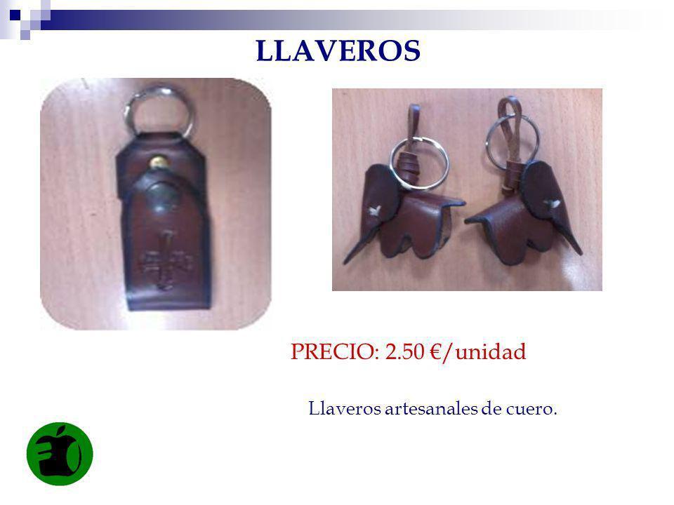 LLAVEROS PRECIO: 2.50 €/unidad Llaveros artesanales de cuero.