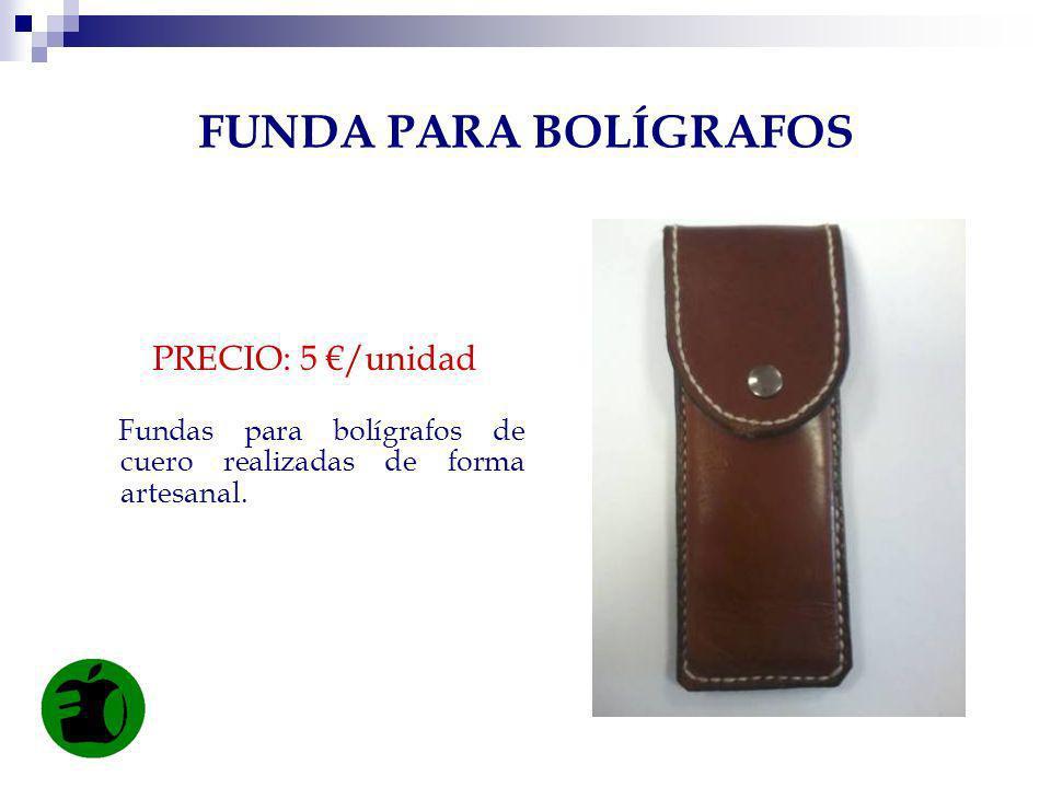 FUNDA PARA BOLÍGRAFOS PRECIO: 5 €/unidad